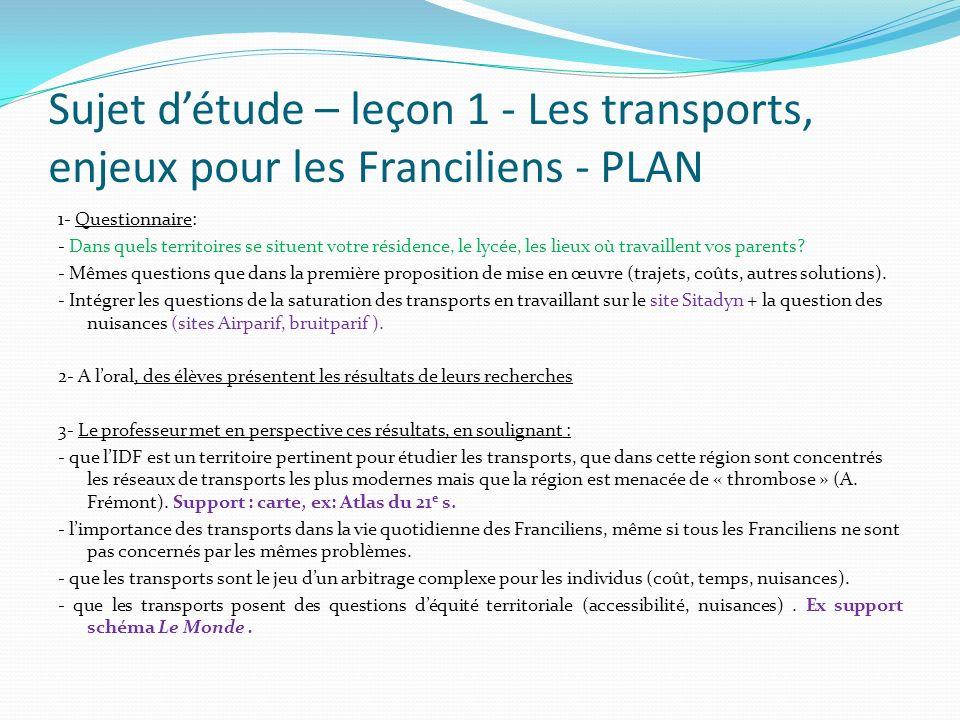 Sujet d'étude – leçon 1 - Les transports, enjeux pour les Franciliens - PLAN