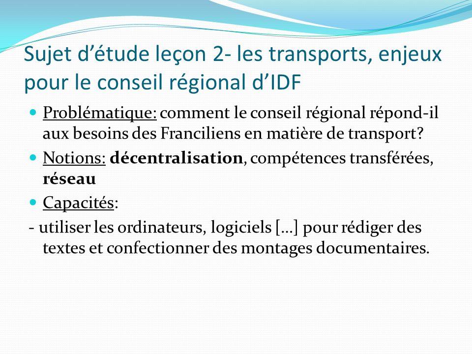 Sujet d'étude leçon 2- les transports, enjeux pour le conseil régional d'IDF