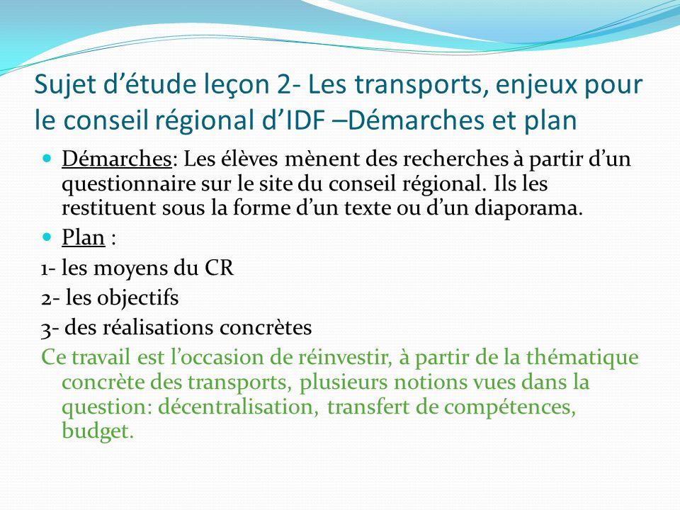 Sujet d'étude leçon 2- Les transports, enjeux pour le conseil régional d'IDF –Démarches et plan