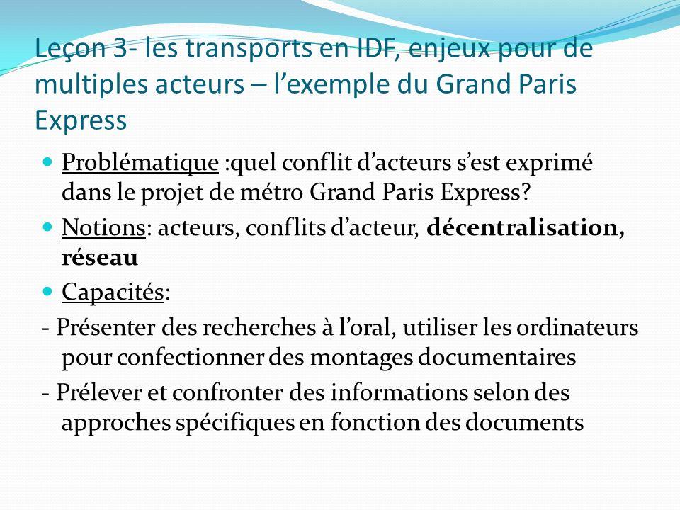 Leçon 3- les transports en IDF, enjeux pour de multiples acteurs – l'exemple du Grand Paris Express