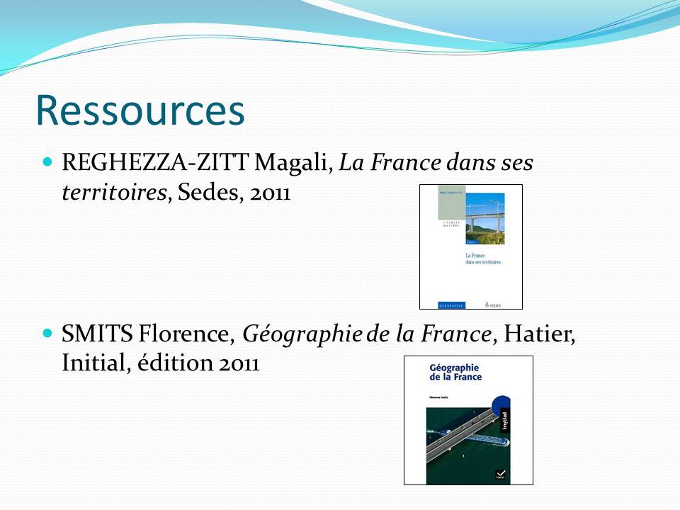 Ressources REGHEZZA-ZITT Magali, La France dans ses territoires, Sedes, 2011.