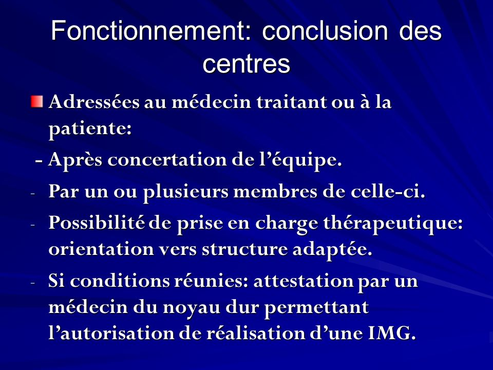 Fonctionnement: conclusion des centres