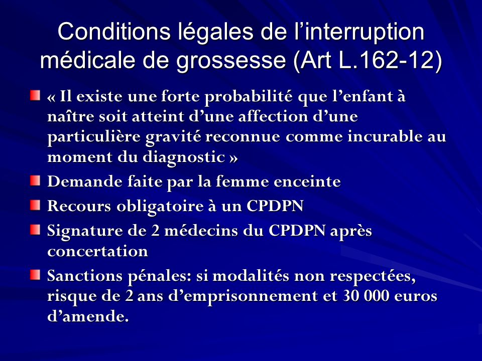 Conditions légales de l'interruption médicale de grossesse (Art L