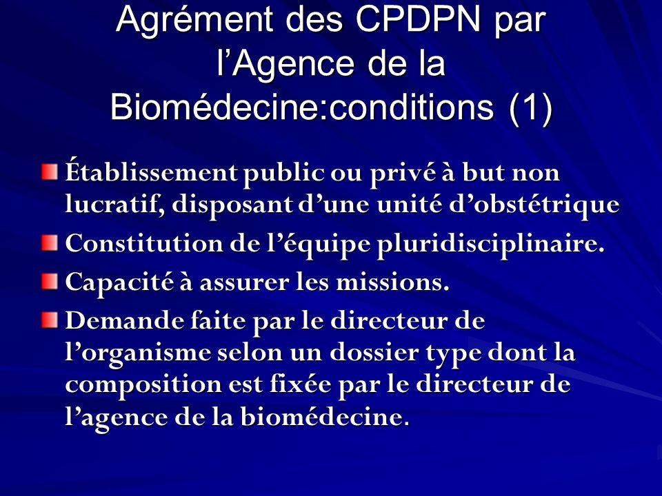 Agrément des CPDPN par l'Agence de la Biomédecine:conditions (1)
