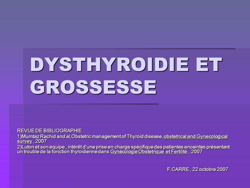 DYSTHYROIDIE ET GROSSESSE