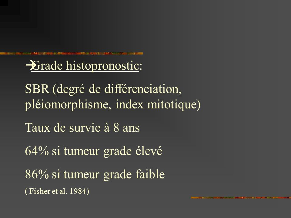 Grade histopronostic: