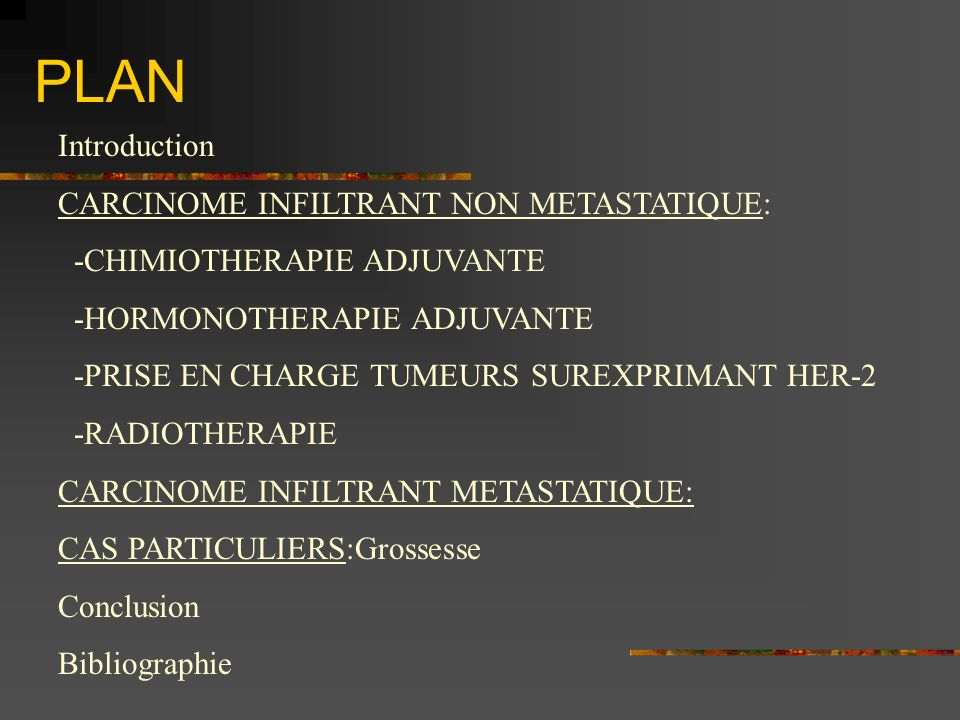 PLAN Introduction CARCINOME INFILTRANT NON METASTATIQUE: