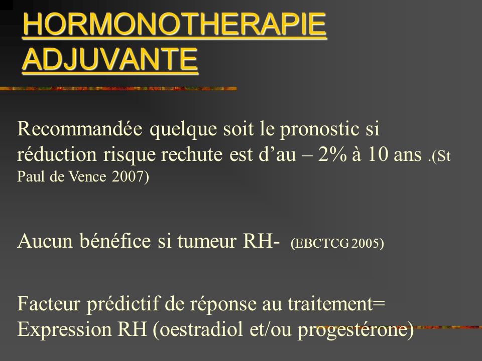 HORMONOTHERAPIE ADJUVANTE