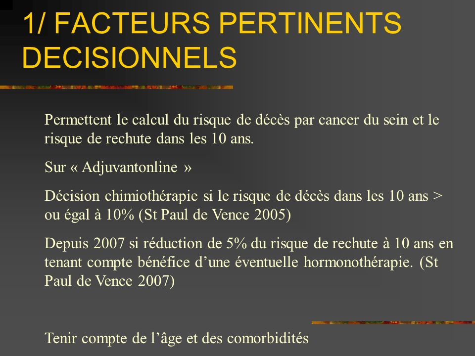 1/ FACTEURS PERTINENTS DECISIONNELS