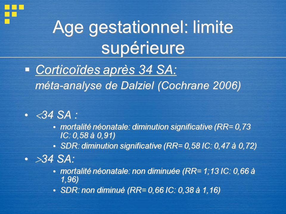 Age gestationnel: limite supérieure