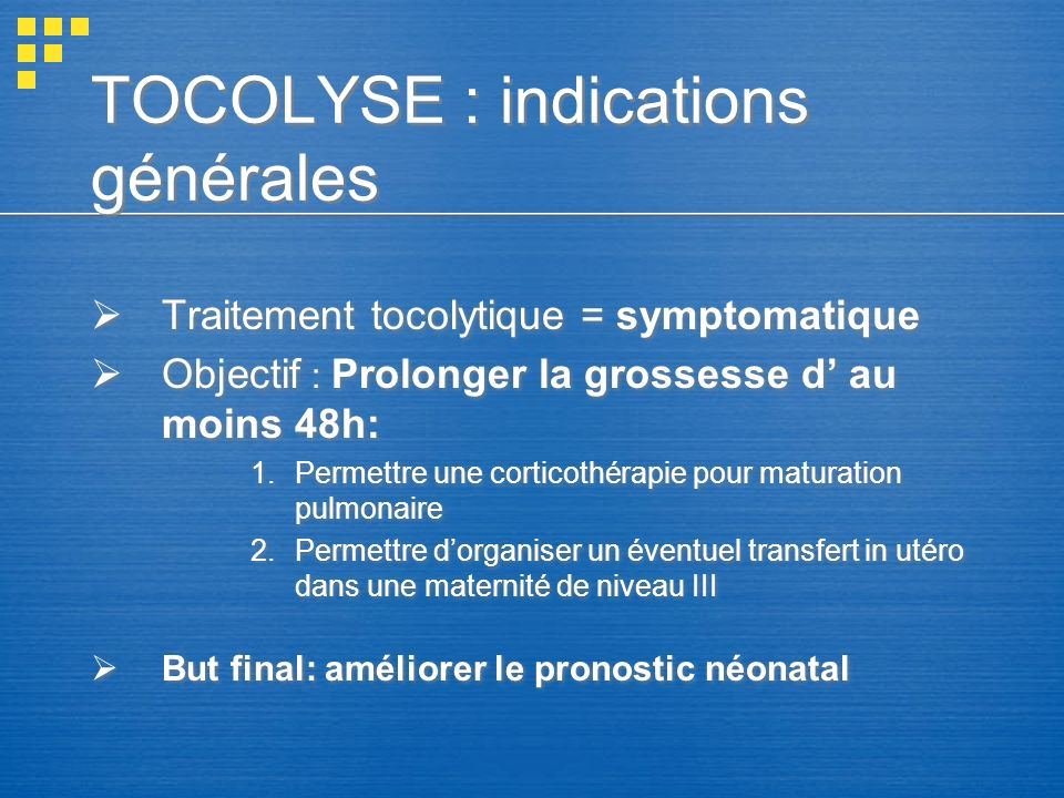 TOCOLYSE : indications générales