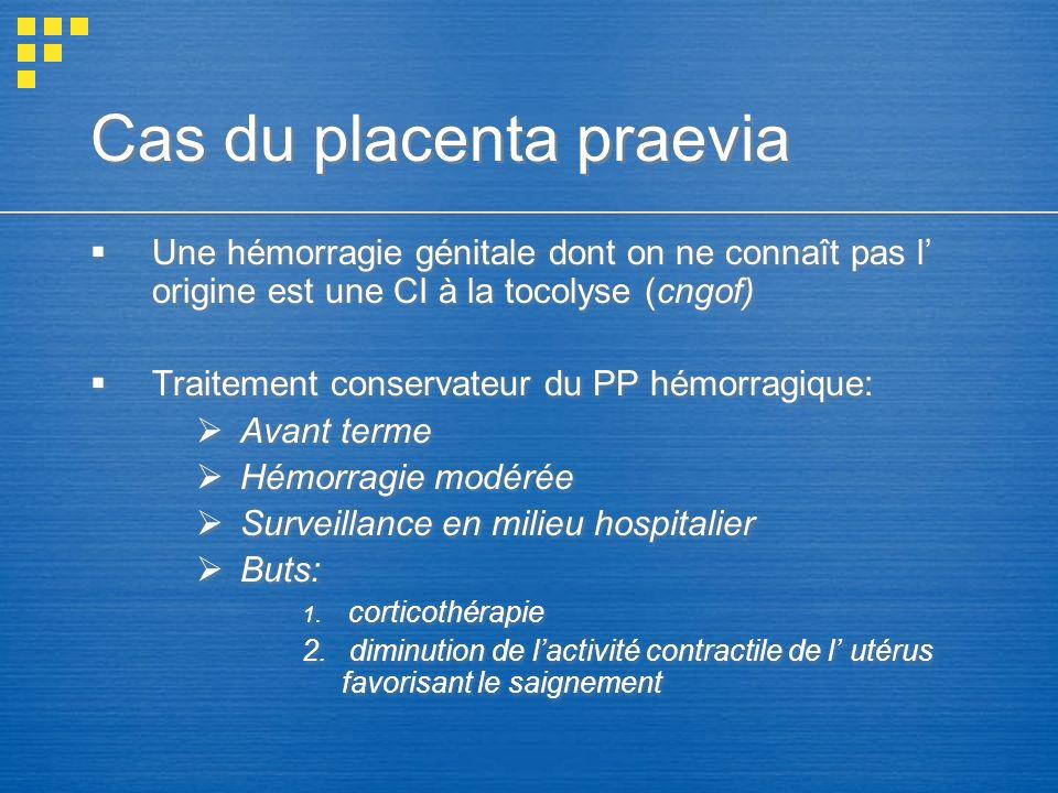 Cas du placenta praevia
