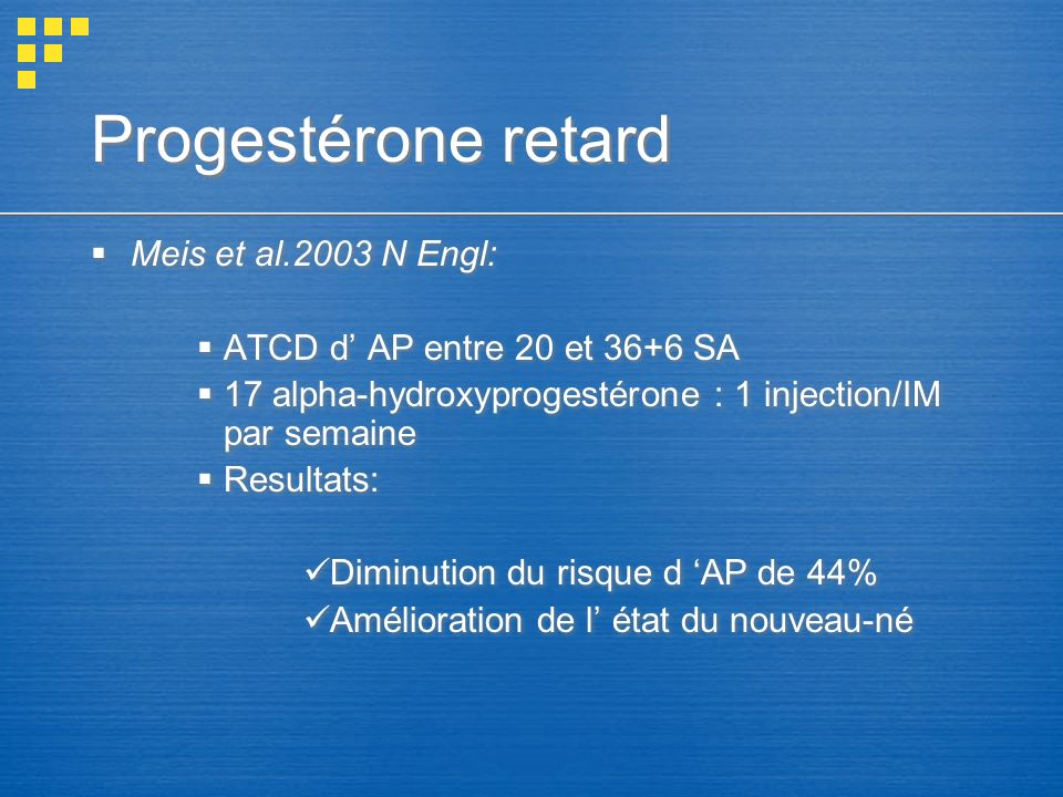 Progestérone retard Meis et al.2003 N Engl: