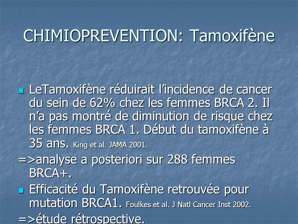 CHIMIOPREVENTION: Tamoxifène
