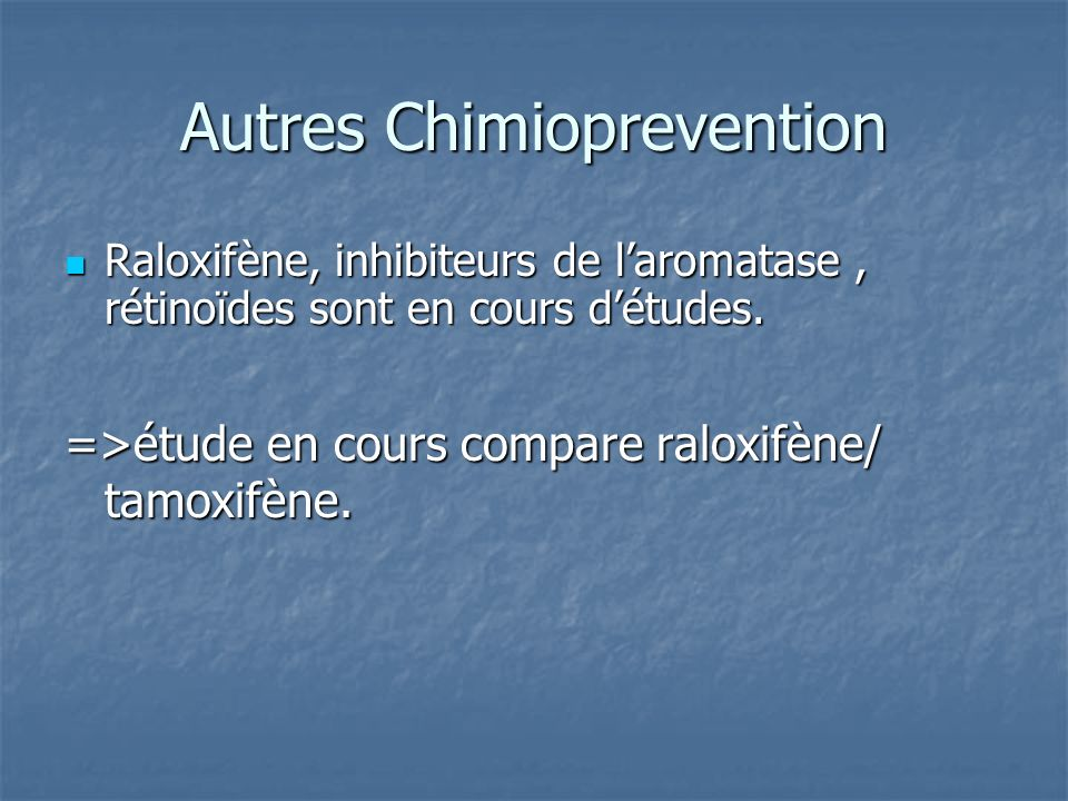 Autres Chimioprevention