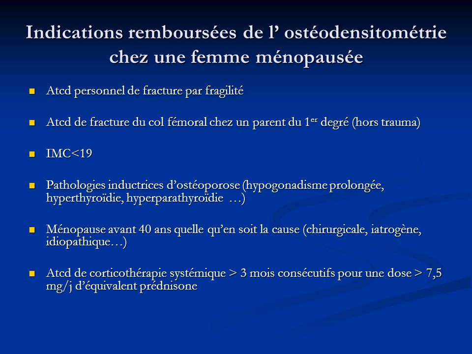Indications remboursées de l' ostéodensitométrie chez une femme ménopausée