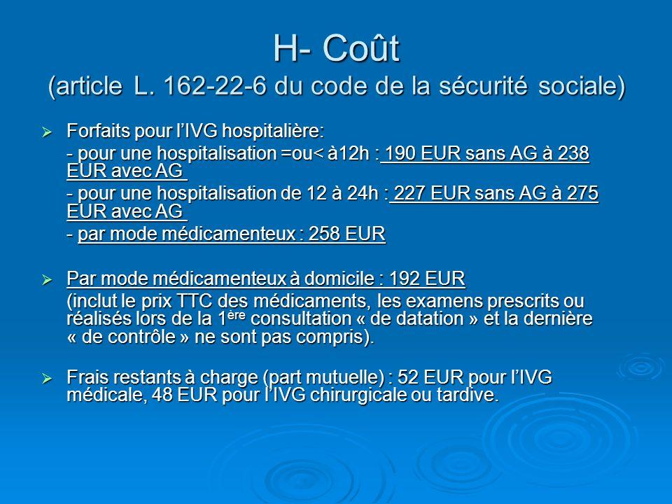 H- Coût (article L. 162-22-6 du code de la sécurité sociale)