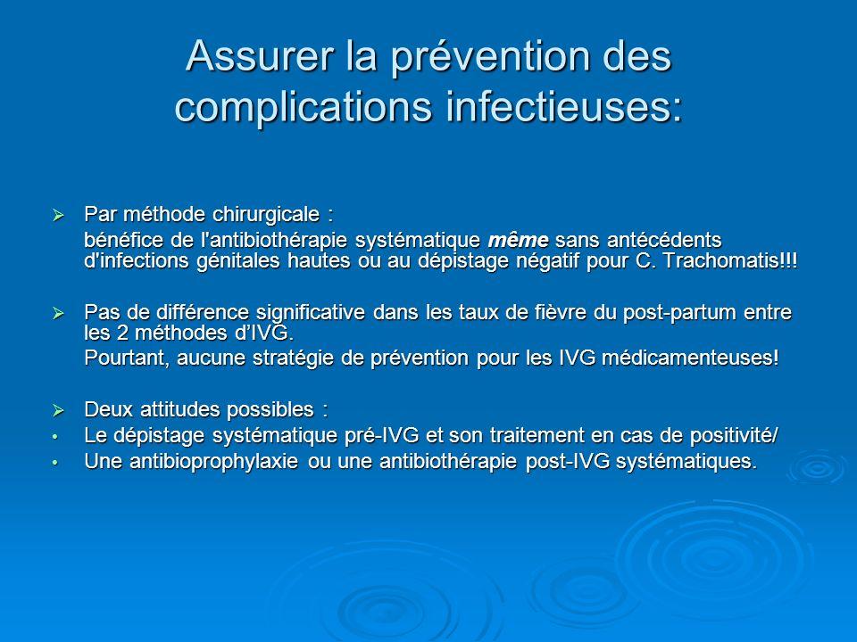 Assurer la prévention des complications infectieuses: