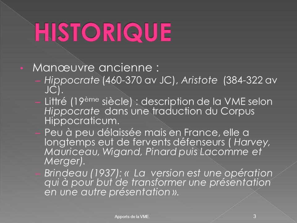 HISTORIQUE Manœuvre ancienne :