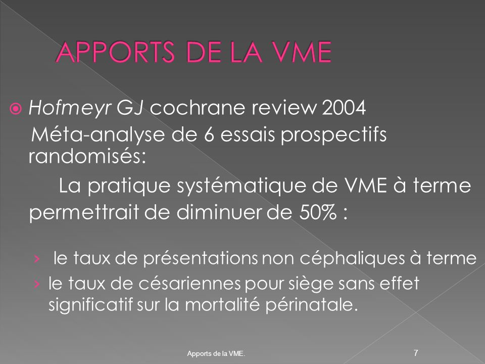 APPORTS DE LA VME Hofmeyr GJ cochrane review 2004