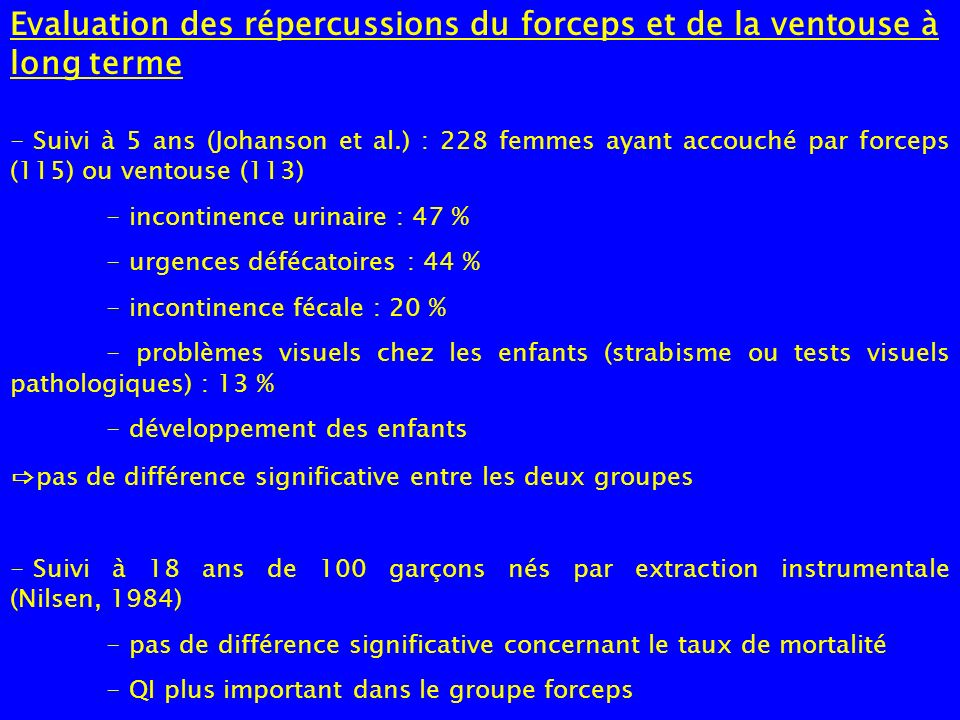 Evaluation des répercussions du forceps et de la ventouse à long terme