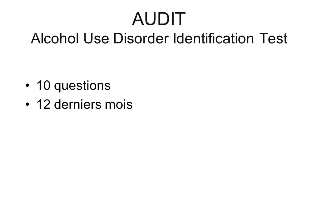 AUDIT Alcohol Use Disorder Identification Test