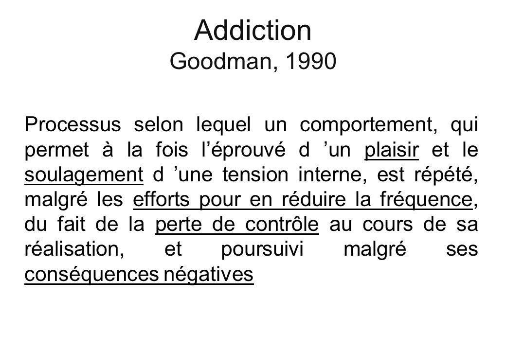 Addiction Goodman, 1990