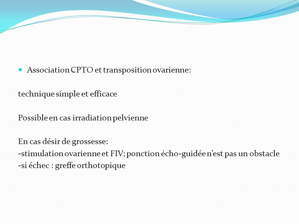 Association CPTO et transposition ovarienne: