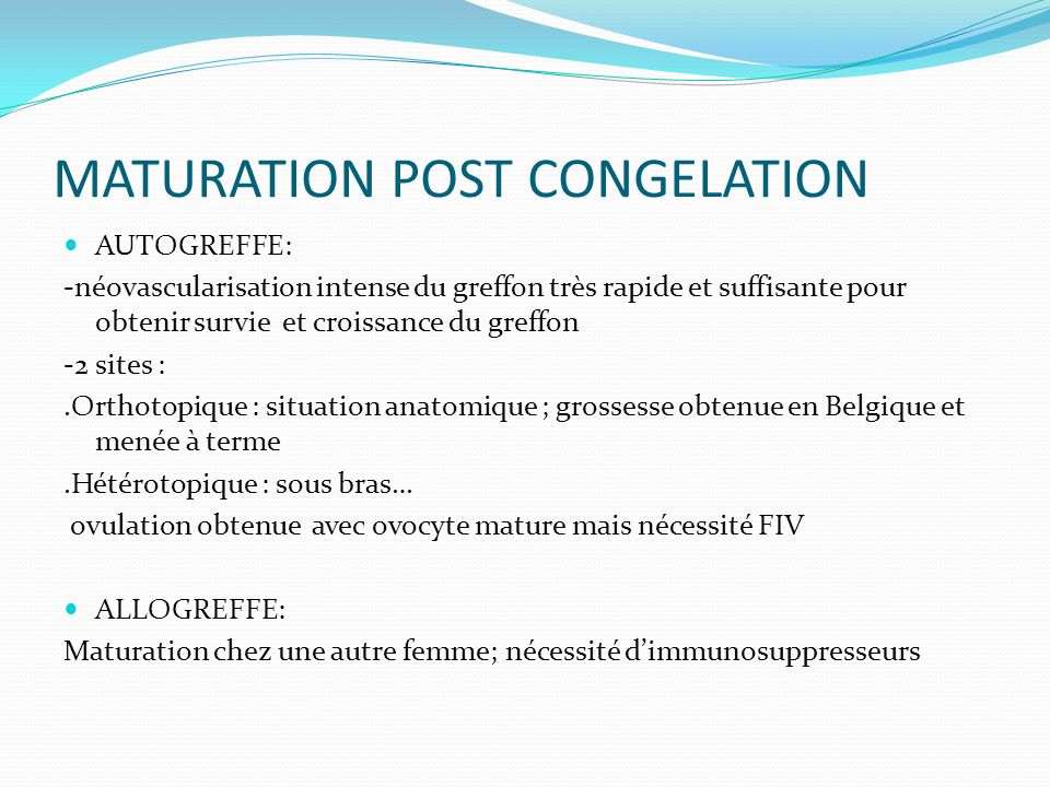 MATURATION POST CONGELATION
