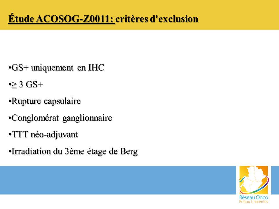 Étude ACOSOG-Z0011: critères d exclusion