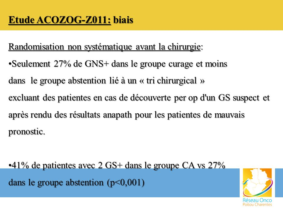 Etude ACOZOG-Z011: biais Randomisation non systématique avant la chirurgie: