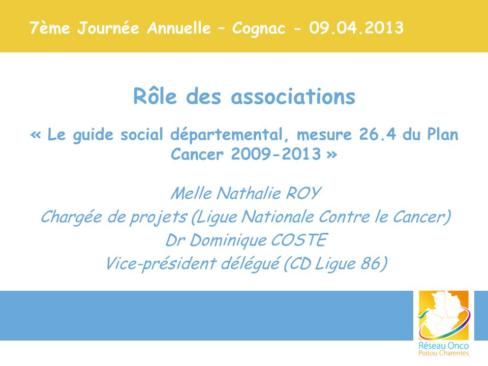 7ème Journée Annuelle – Cognac - 09.04.2013