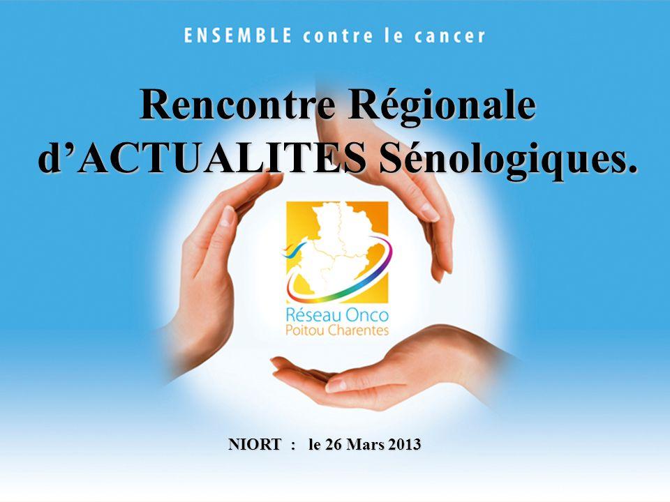 Rencontre Régionale d'ACTUALITES Sénologiques.
