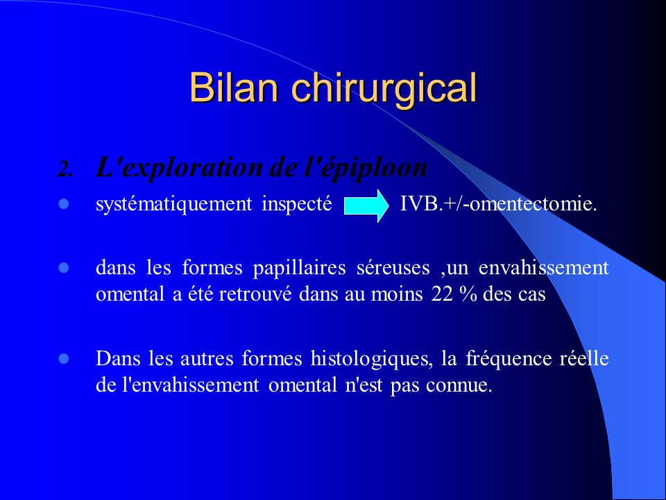 Bilan chirurgical L exploration de l épiploon