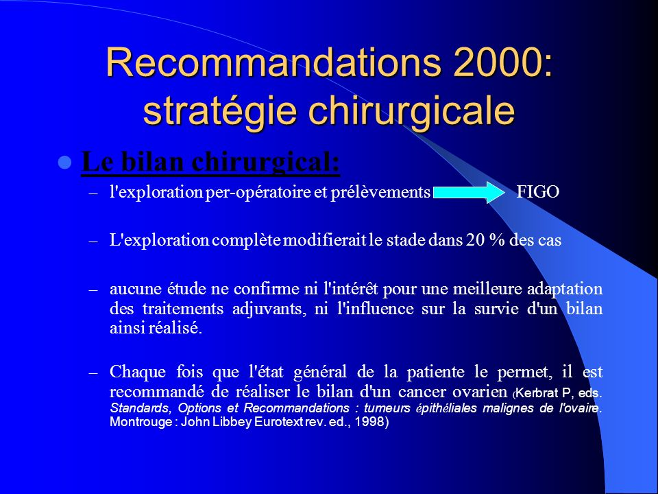 Recommandations 2000: stratégie chirurgicale