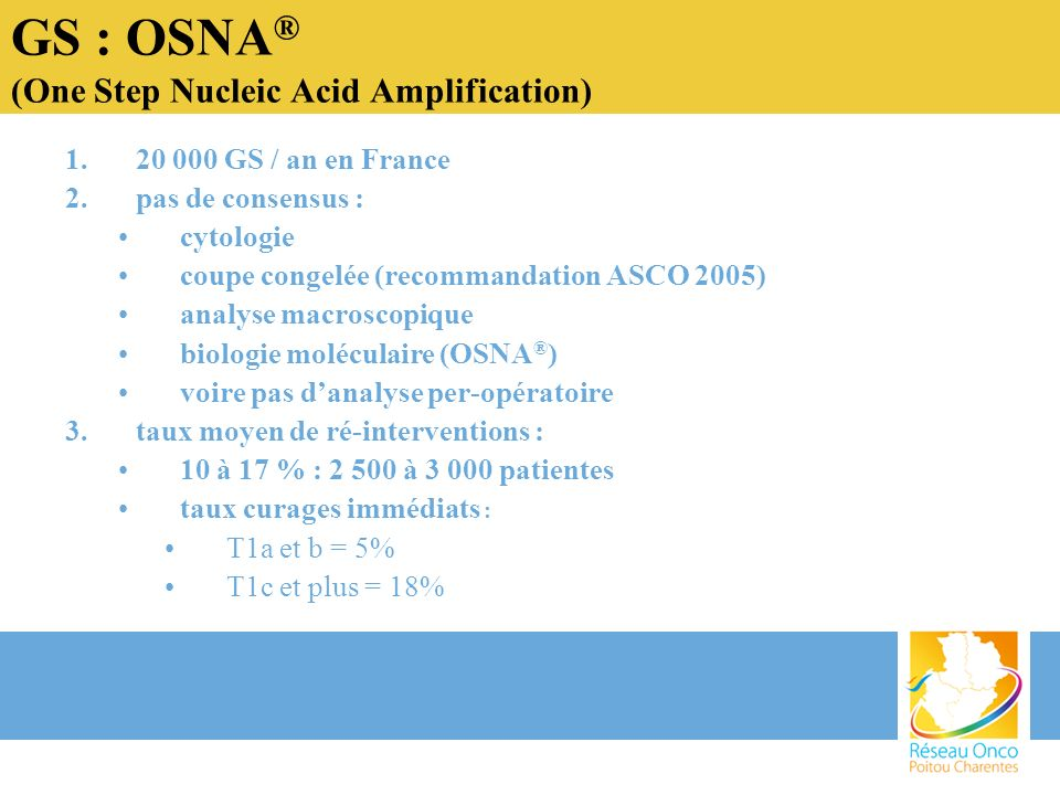 GS : OSNA® (One Step Nucleic Acid Amplification)