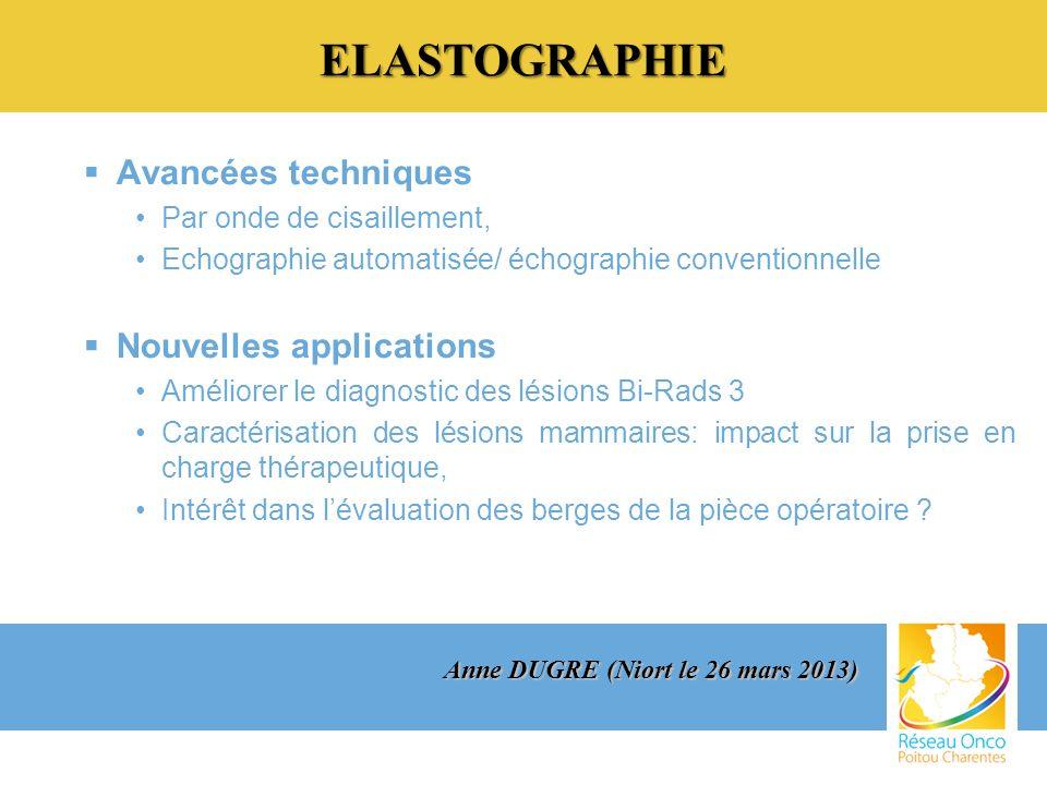 ELASTOGRAPHIE Avancées techniques Nouvelles applications
