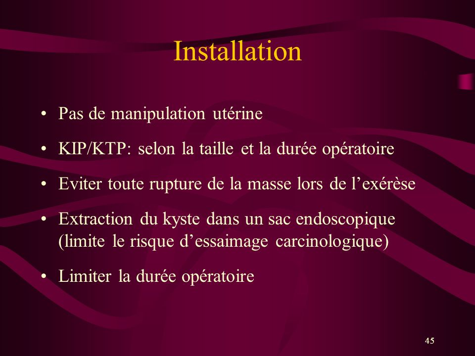 Installation Pas de manipulation utérine