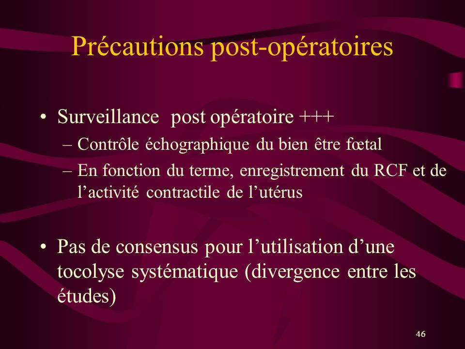 Précautions post-opératoires