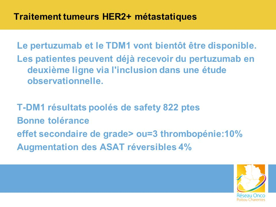 Traitement tumeurs HER2+ métastatiques