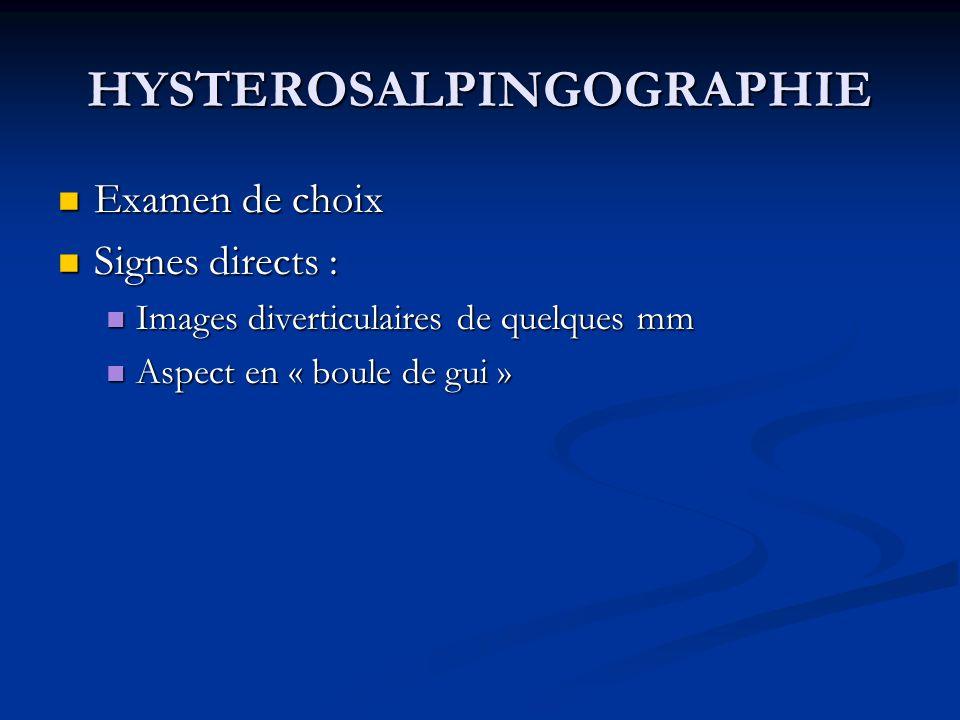 HYSTEROSALPINGOGRAPHIE