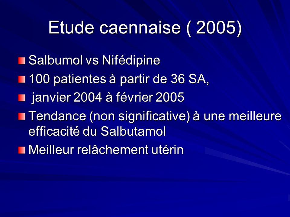 Etude caennaise ( 2005) Salbumol vs Nifédipine