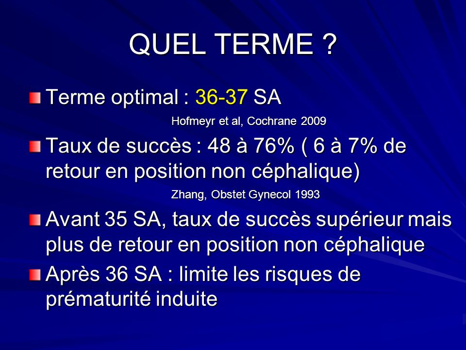 QUEL TERME Terme optimal : 36-37 SA