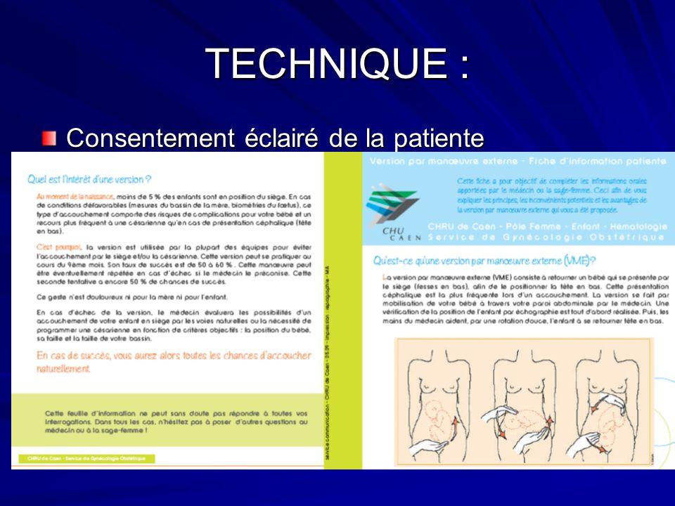 TECHNIQUE : Consentement éclairé de la patiente