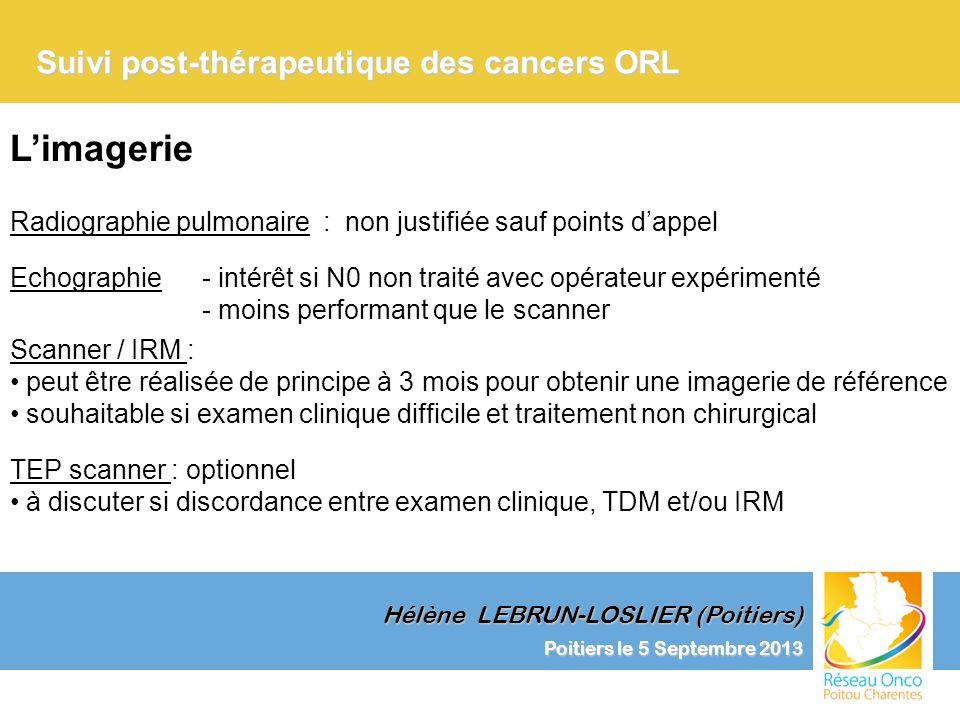 L'imagerie Suivi post-thérapeutique des cancers ORL