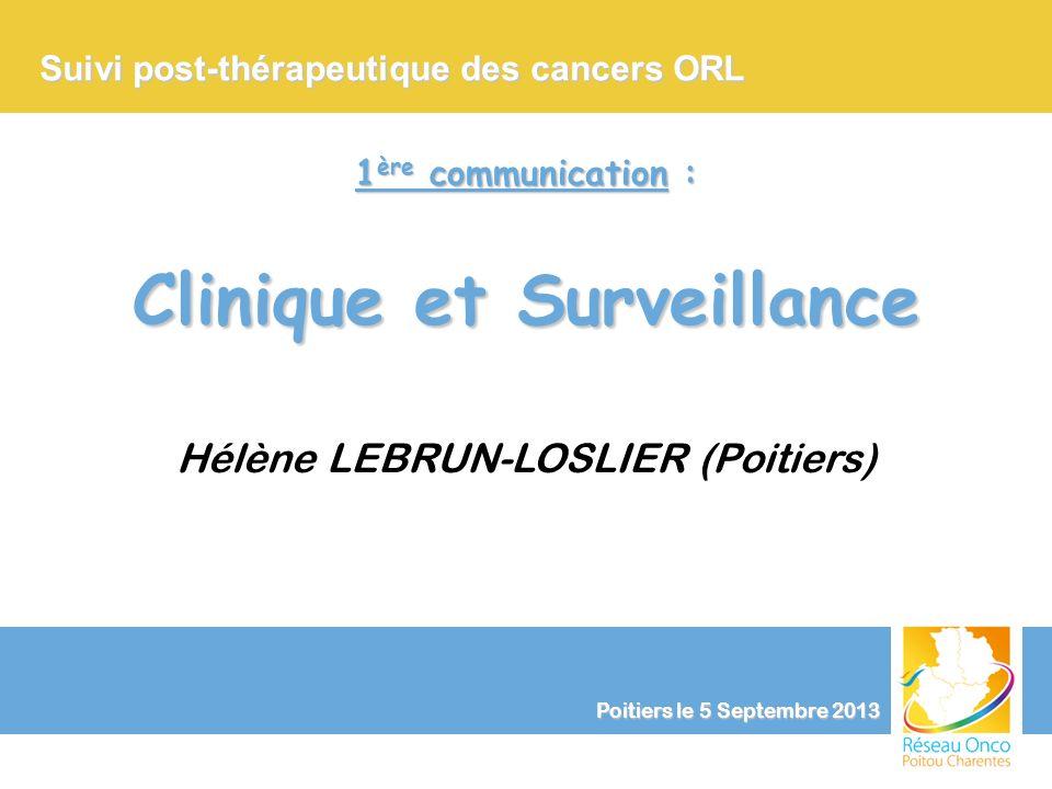 Clinique et Surveillance
