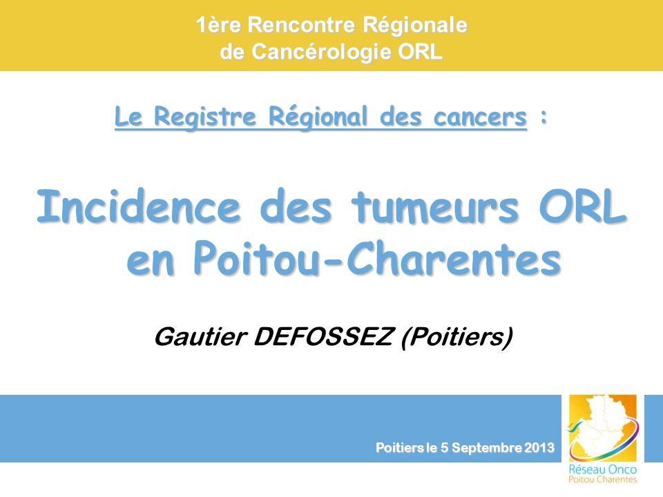 1ère Rencontre Régionale de Cancérologie ORL