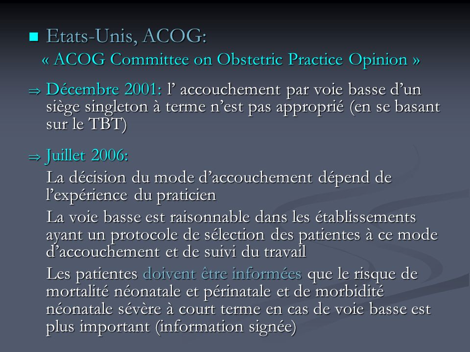 Etats-Unis, ACOG: « ACOG Committee on Obstetric Practice Opinion »