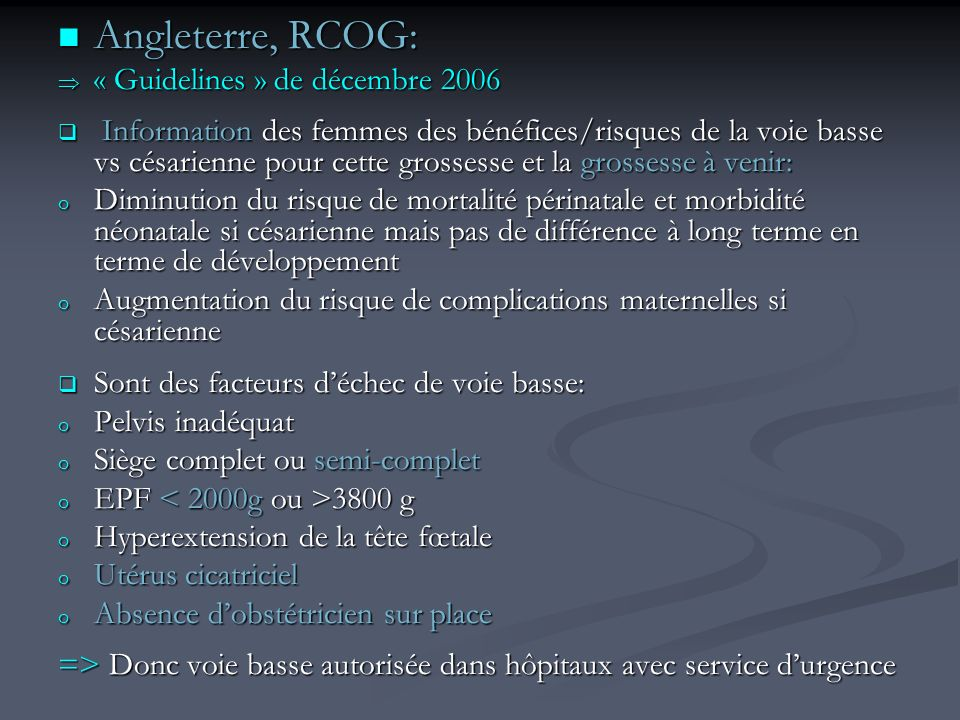 Angleterre, RCOG: « Guidelines » de décembre 2006