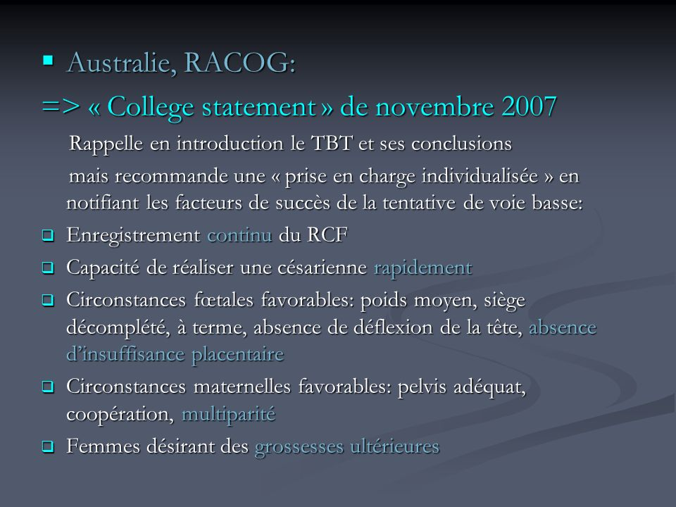 => « College statement » de novembre 2007
